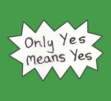 Only Yes Means Yes by TheVerse