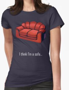 I think I'm a sofa... Womens Fitted T-Shirt