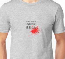 Gladiator - At My Signal Unleash Hell Unisex T-Shirt
