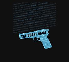 The Great Game fan poster Unisex T-Shirt