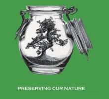 Preserving our nature by Alex Lehner
