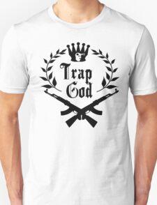 Trap God Shirt Unisex T-Shirt