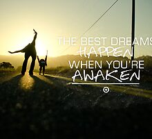 Best Dreams Happen - Motivational Quote by 84creations