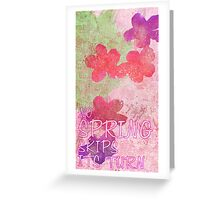 No Spring Skips Its Turn Greeting Card
