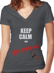 Keep calm and kill them all Women's Fitted V-Neck T-Shirt
