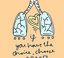 Choose Life by bluboca