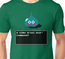 A Slime draws near! Unisex T-Shirt