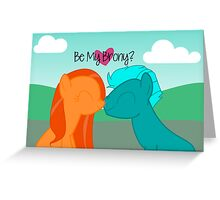 Be My Brony Valentines Greeting Card