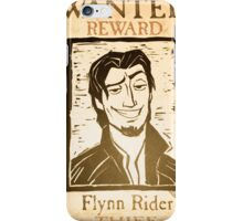 Wanted! Flynn Rider!  iPhone Case/Skin