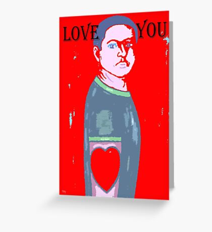 LOVE YOU 11 Greeting Card