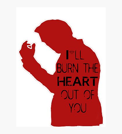 I'll burn the heart out of you - red  Photographic Print