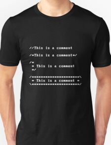 This is a comment Unisex T-Shirt