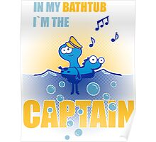 bathtub-captain Poster
