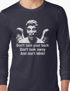 Weeping Angel, Don't Blink... Long Sleeve T-Shirt