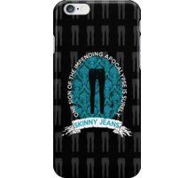 SKINNY JEANS iPhone Case/Skin