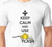 Keep Calm and Use Flash Unisex T-Shirt