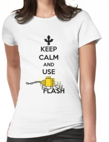 Keep Calm and Use Flash Womens Fitted T-Shirt