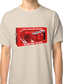 In case of ducks  Classic T-Shirt