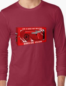 In case of ducks  Long Sleeve T-Shirt