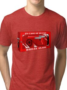 In case of ducks  Tri-blend T-Shirt