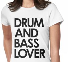 Drum & Bass Lover Womens Fitted T-Shirt