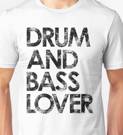 Drum & Bass Lover Unisex T-Shirt