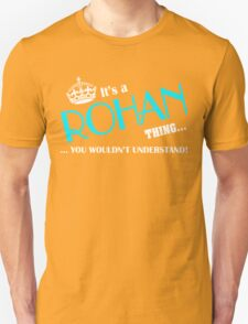 It's a ROHAN thing, you wouldn't understand T-Shirt