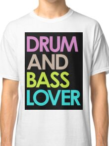 Drum & Bass Lover Classic T-Shirt