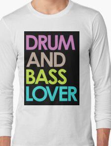 Drum & Bass Lover Long Sleeve T-Shirt