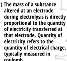 Faraday's laws of electrolysis Sticker