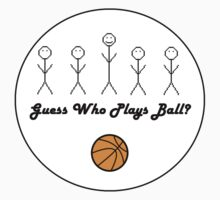 Guess who plays ball? Kids Clothes