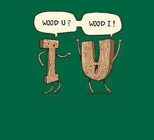 Wood U? Unisex T-Shirt
