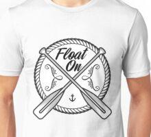 Float on tee Unisex T-Shirt