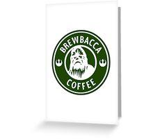 Brewbacca Coffee Greeting Card