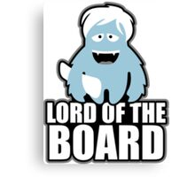 the lord of the boards Canvas Print