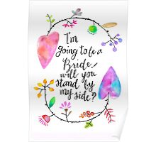 I'm going to be a bride! Will you stand by my side? Poster