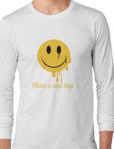 Have a nice trip Long Sleeve T-Shirt
