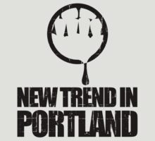 New Trend In Portland by jezkemp