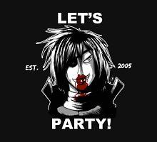 LET'S PARTY HARD! Unisex T-Shirt