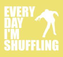 Everyday I'm shuffling. Kids Clothes