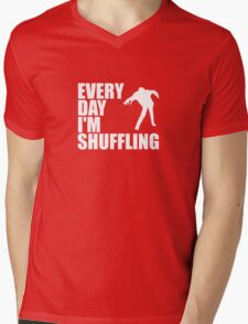 Everyday I'm shuffling. Mens V-Neck T-Shirt