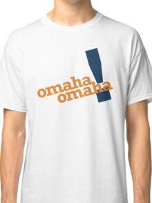 Omaha Omaha (Payton Manning Broncos Tee) Classic T-Shirt