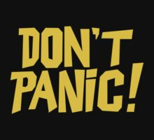 The Hitchhikers Guide to the Galaxy - Don't Panic by createdezign