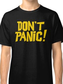 The Hitchhikers Guide to the Galaxy - Don't Panic Classic T-Shirt