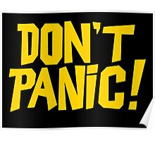 The Hitchhikers Guide to the Galaxy - Don't Panic Poster