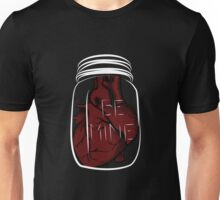 Be Mine, A Jar of Hearts. Unisex T-Shirt