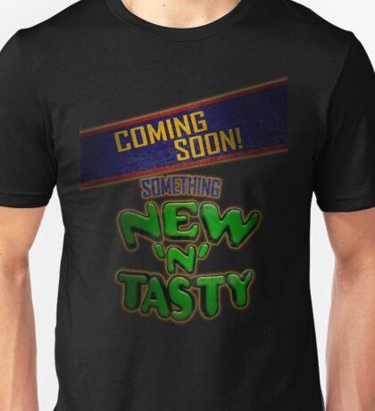 New 'N' Tasty! Unisex T-Shirt