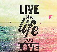 Live Life Love by M Studio Designs