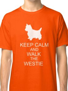 Keep Calm And Walk The Westie Classic T-Shirt
