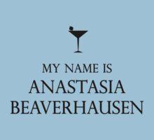 My Name is Anastasia Beaverhausen by CarolineDesign